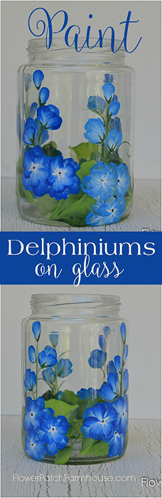 Paint Delphiniums on glass. A fun way to upcyle glass jar or paint them on wine glasses!