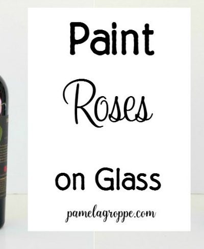 Paint Roses on Glass