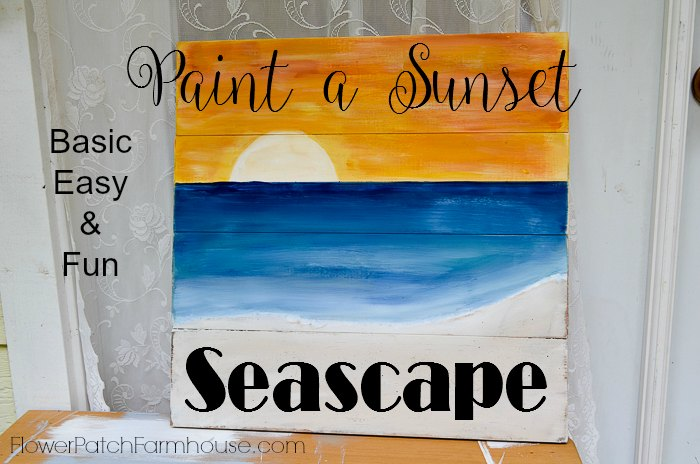 Paint A Sunset Beach Scene On Wood Include You Kids Are Host Fun Party This One Is Easy Enough For Everyone And Can Be Finished To Hang Outside