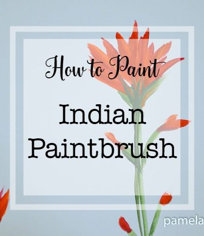 How to Paint Indian Paintbrush