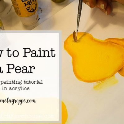 How to Paint a Pear in Acrylics