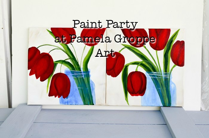 red tulips in mason jar painting with text overlay, Paint Party at Pamela Groppe Art