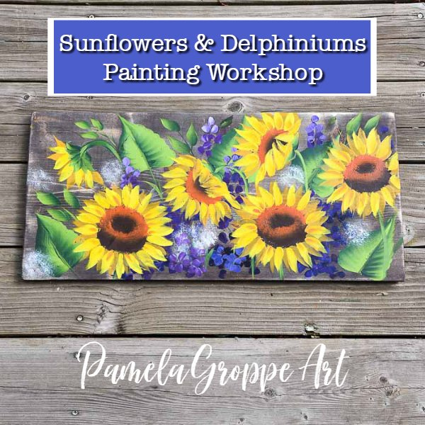 hand painted wood with sunflowers and delphiniums in acrylics, text overlay, painting workshop, pamela groppe art