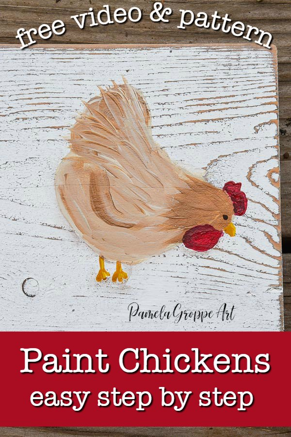 hen painting in acrylics with text overlay, how to paint chickens in acrylics, free pattern and video, pamela groppe art