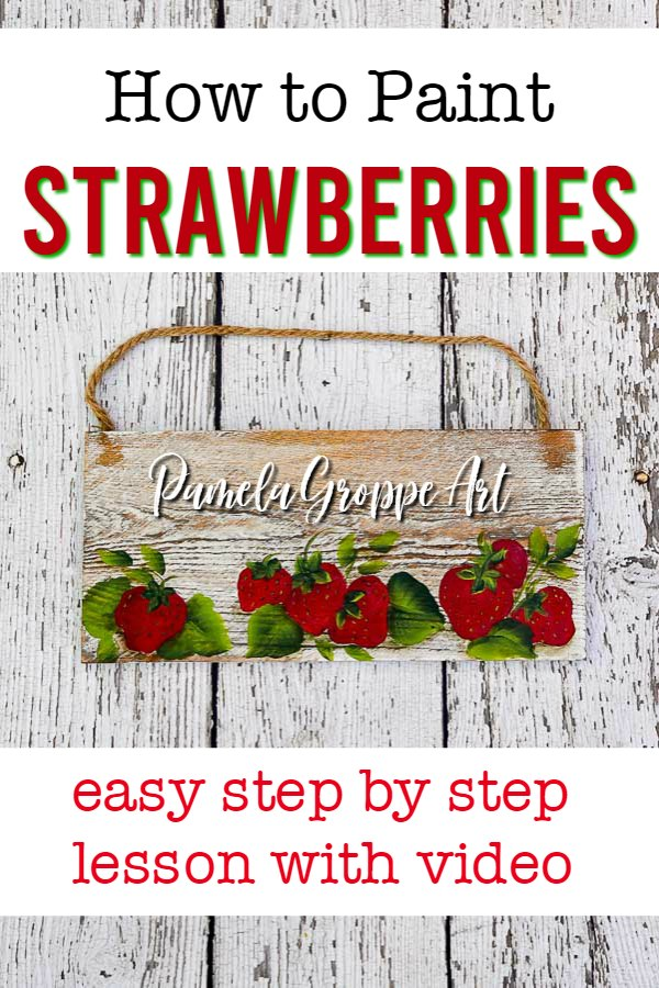 hand painted strawberries on small plank with text overlay, How to Paint Strawberries, easy step by step painting lesson